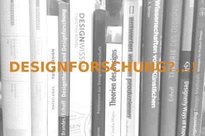 Designforschung?…!